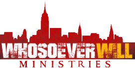Whosoever Will Ministries